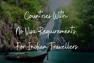 Countries with no visa requirements for Indian travellers